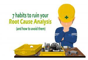 7 Habits to ruin RCA